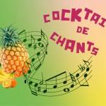 Cocktail de chants
